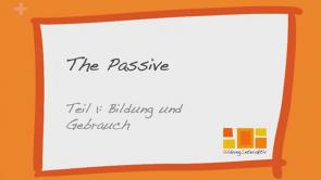 Das englische Passiv / the passive voice