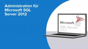 Administration für Microsoft SQL Server 2012