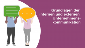 Grundlagen der Internen und Externen Unternehmenskommunikation