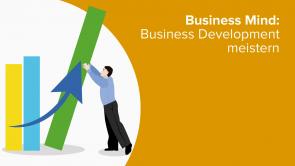 Business Mind: Business Development meistern