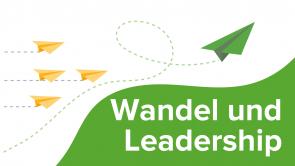 Wandel und Leadership