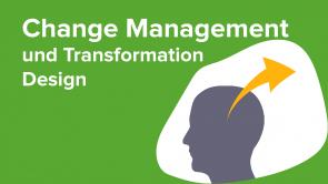 Change Management und Transformation Design