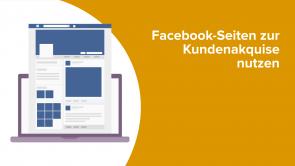Facebook-Seiten zur Kundenakquise nutzen