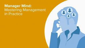 Manager Mind: Mastering Management in Practice (EN)