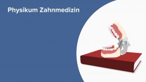 Physikum Zahnmedizin