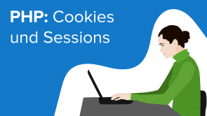 PHP: Cookies und Sessions