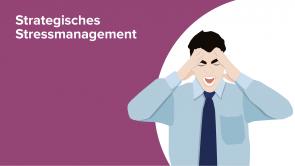 Strategisches Stressmanagement