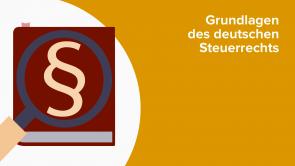 Grundlagen des deutschen Steuerrechts
