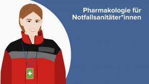 Pharmakologie für Notfallsanitäter*innen