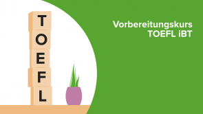 Vorbereitungskurs TOEFL iBT