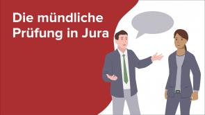 Die mündliche Prüfung in Jura