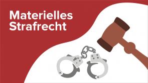 Materielles Strafrecht