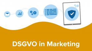DSGVO in Marketing