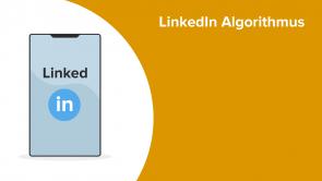 LinkedIn Algorithmus