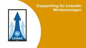 Copywriting für LinkedIn Werbeanzeigen