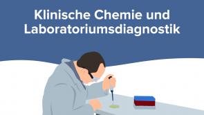 Klinische Chemie und Laboratoriumsdiagnostik