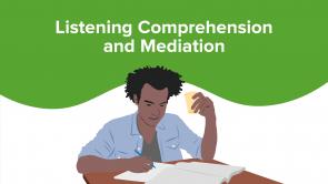 Listening Comprehension and Mediation