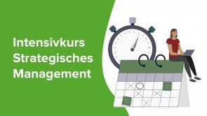 Intensivkurs Strategisches Management