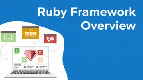 Ruby Framework Overview