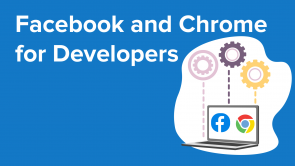 Facebook and Chrome for Developers