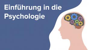 Einführung in die Psychologie