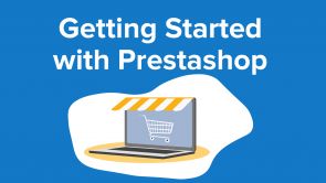 Getting Started with Prestashop