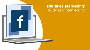 Digitales Marketing: Budget Optimierung