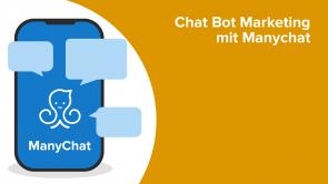 Chat Bot Marketing mit Manychat