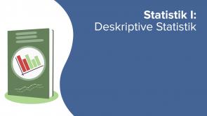 Statistik I: Deskriptive Statistik