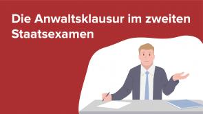 Die Anwaltsklausur im 2. Staatsexamen