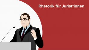 Rhetorik für Jurist*innen