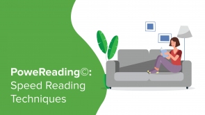 PoweReading©: Speed Reading Techniques (EN)