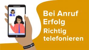 Bei Anruf Erfolg - Richtig telefonieren