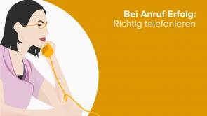 Bei Anruf Erfolg: Richtig telefonieren