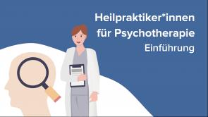 Heilpraktiker*innen für Psychotherapie - Einführung
