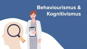 Behaviourismus & Kognitivismus