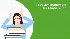 Stressmanagement für Studierende