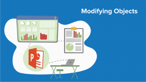 Modifying Objects in Your Presentation
