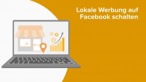 Lokale Werbung auf Facebook schalten