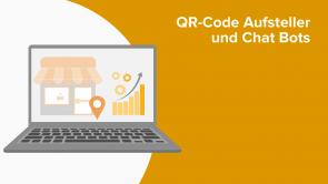 QR-Code Aufsteller und Chat Bots