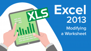 Modifying a Worksheet in Excel 2013