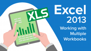 Working with Multiple Workbooks in Excel 2013