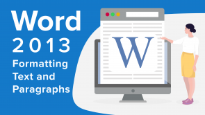 Formatting Text and Paragraphs in Word 2013