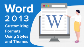Customizing Formats Using Styles and Themes in Word 2013