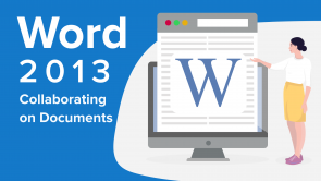 Collaborating on Documents with Word 2013
