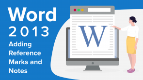 Adding Reference Marks and Notes in Word 2013