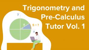 Trigonometry and Pre-Calculus Tutor - Vol. 1