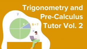 Trigonometry and Pre-Calculus Tutor - Vol. 2