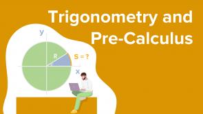 Trigonometry and Pre-Calculus