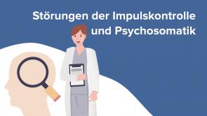 Störungen der Impulskontrolle und Psychosomatik